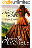 A Mail-Order Escape (Miners to Millionaires Book 7)