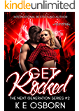 Get Rocked (The Next Generation Series Book 2)