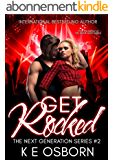 Get Rocked (The Next Generation Series Book 2) (English Edition)
