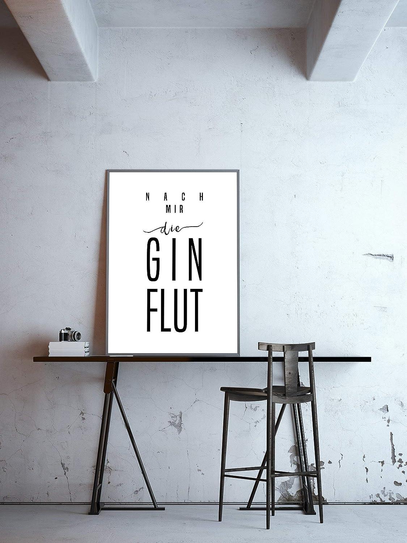 Typo Poster nach mir die Ginflut Gin Poster schwarz-wei/ß