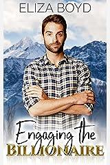 Engaging the Billionaire (Sweet Billionaire Romance Book 4) Kindle Edition