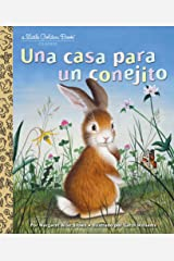 Una casa para un conejito (Little Golden Book) (Spanish Edition) Kindle Edition