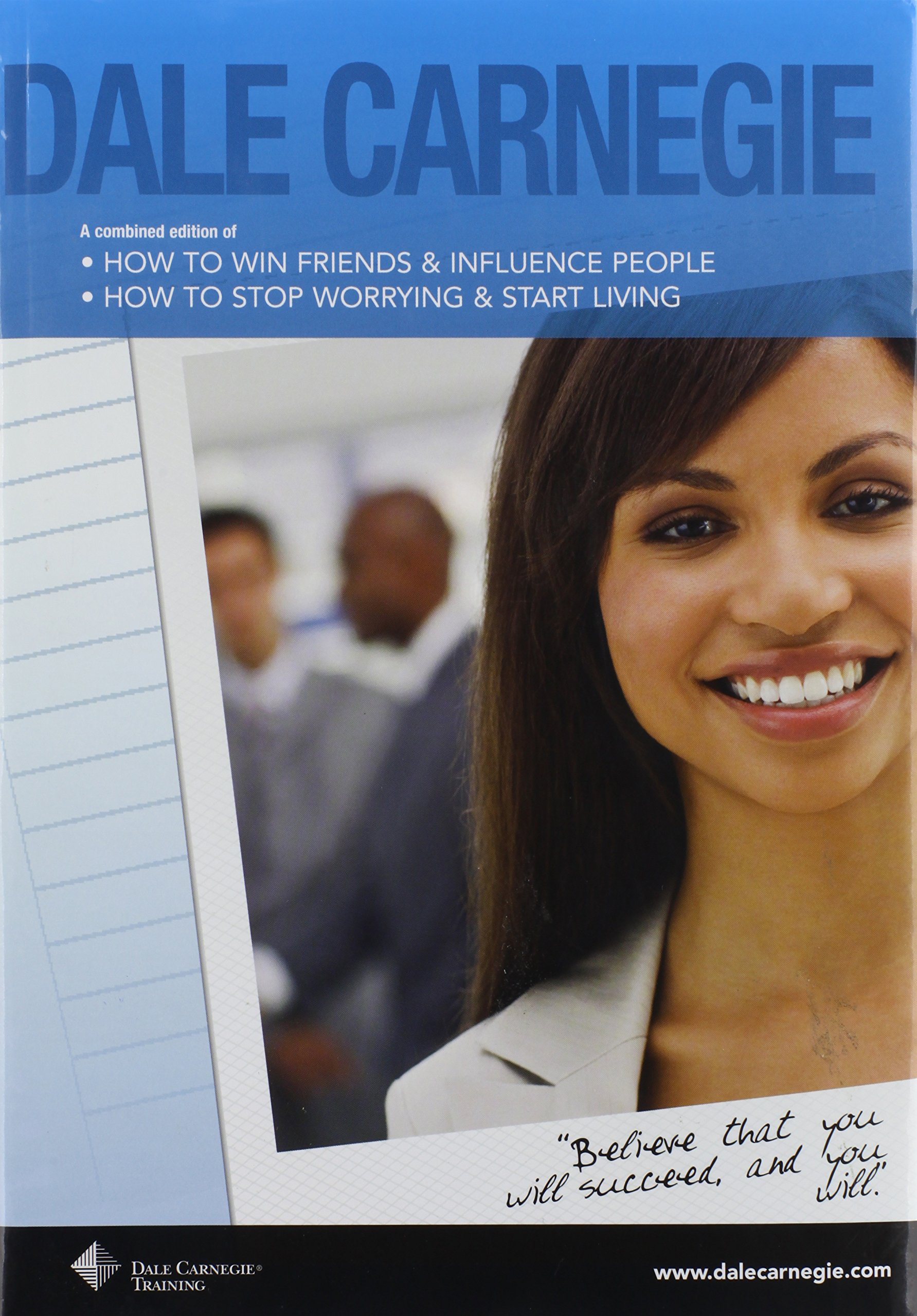 Dale Carnegie: A Combined Edition of How to Win Friends & Influence People  and How to Stop Worrying & Start Living: Dale Carnegie: Amazon.com: Books