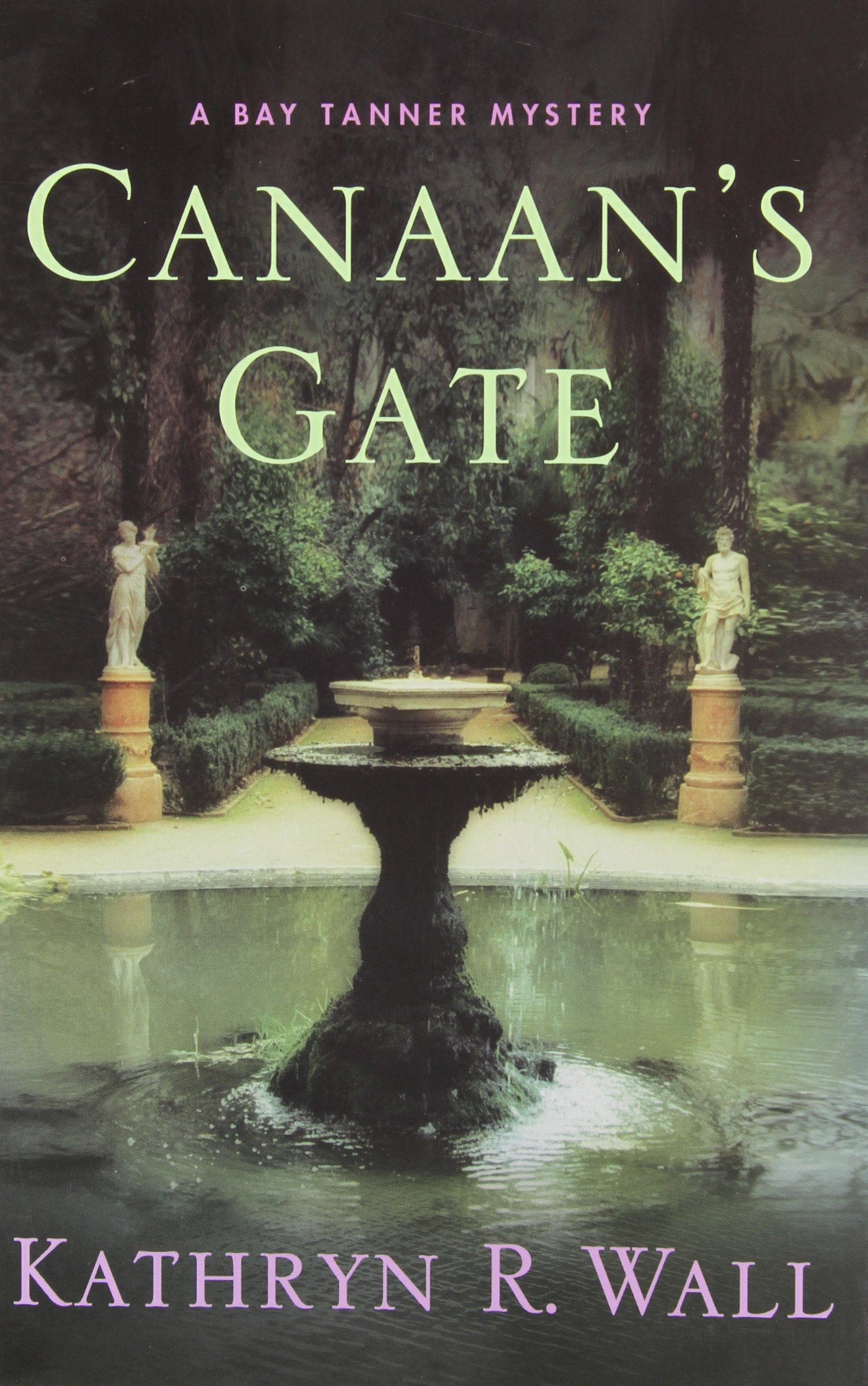Canaan's Gate: A Bay Tanner Mystery pdf epub