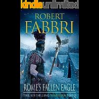 Rome's Fallen Eagle (Vespasian Series Book 4)