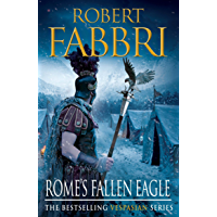 Rome's Fallen Eagle (Vespasian Series Book 4)