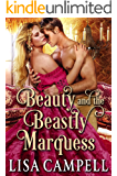 Beauty and the Beastly Marquess: Historical Regency Romance