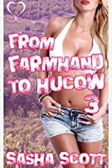 From Farmhand to Hucow 3 (Becoming a Hucow) Kindle Edition