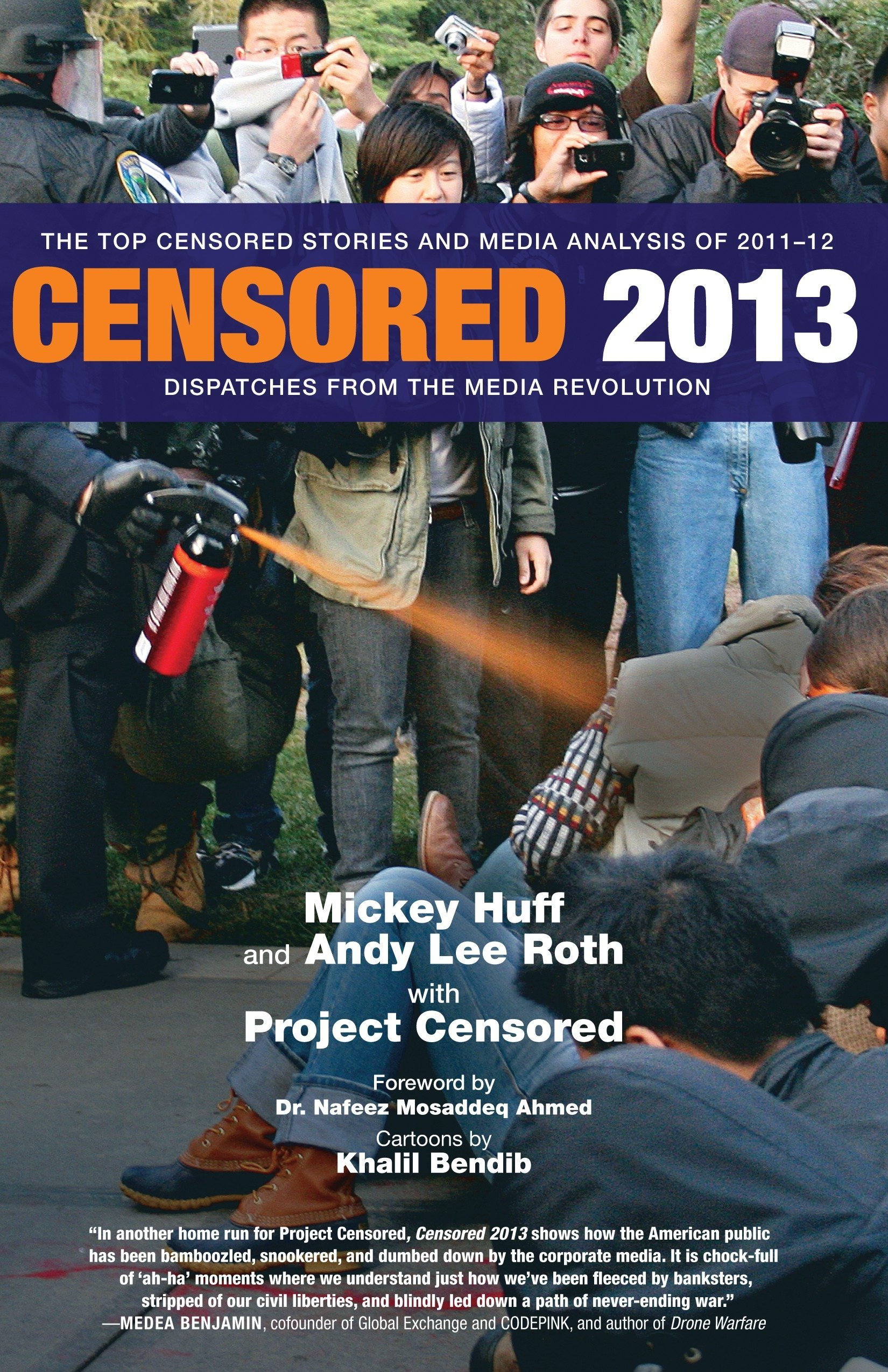 Censored 2013: The Top Censored Stories and Media Analysis ...