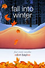 Fall into Winter Kindle Edition