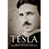 Nikola Tesla: Imagination and the Man That Invented the 20th Century (English Edition)