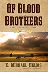 Of Blood and Brothers: A Novel of the Civil War (Of Blood & Brothers) Paperback