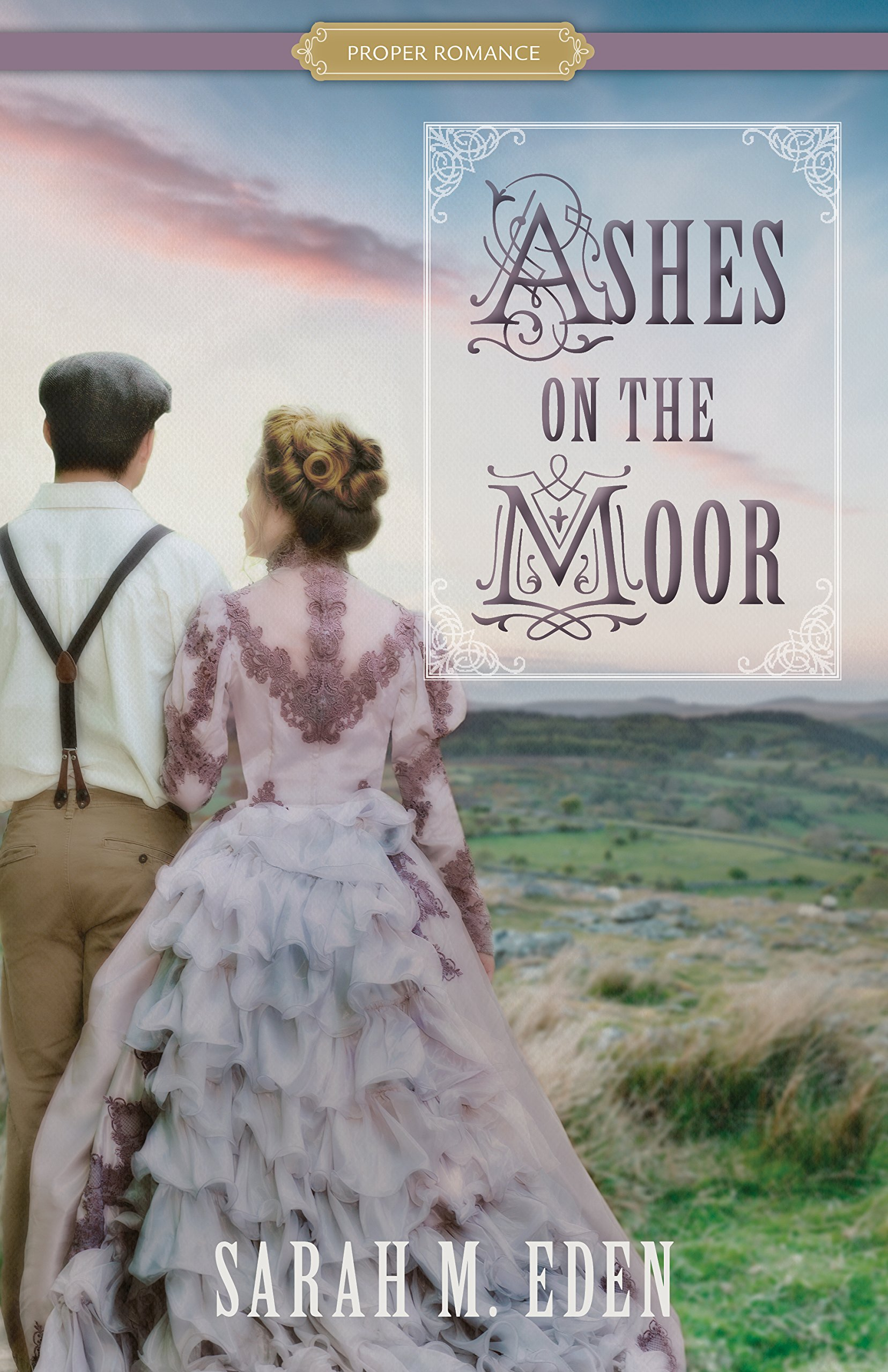 Ashes on the Moor (Proper Romance Victorian) ebook