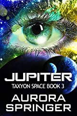 Jupiter (Taxyon Space Book 3) Kindle Edition