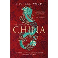 The Story of China: A portrait of a civilisation and its people