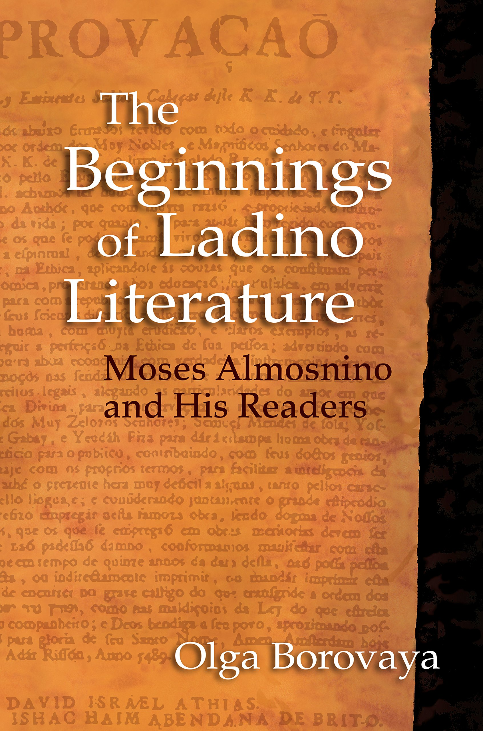 Read Online The Beginnings of Ladino Literature: Moses Almosnino and His Readers (Indiana Series in Sephardi and Mizrahi Studies) PDF