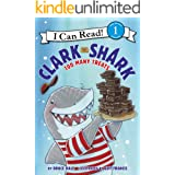 Clark the Shark: Too Many Treats (I Can Read Level 1)