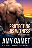 Protecting his Witness: A HERO Force Novel (Shattered SEALs Book 1) (English Edition)