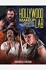 Hollywood Makeup Lab: Industry Secrets and Techniques Flexibound