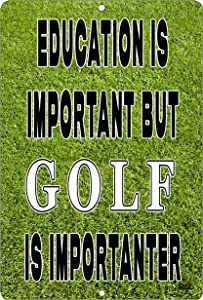 Rogue River Tactical Funny Golf Ball Metal Tin Sign Wall Decor Man Cave Bar Education is Important Golfer Gift