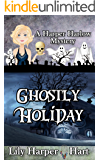 Ghostly Holiday (A Harper Harlow Mystery Book 11)