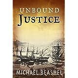 Unbound Justice: Australian Historical Fiction Novel (The Sandstone Trilogy Book 1)
