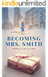 Becoming Mrs. Smith (Volume 1)