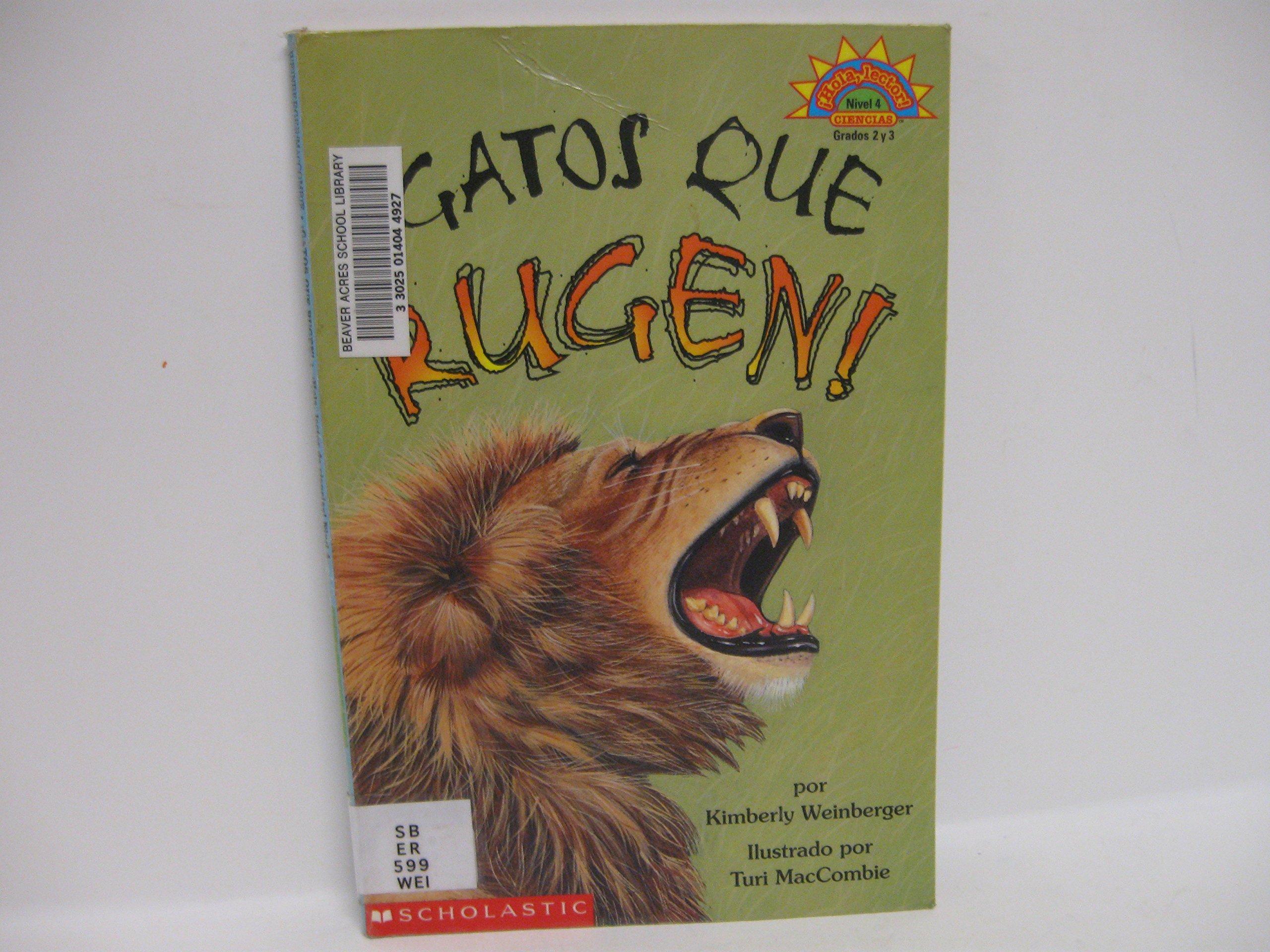 Download Gatos Que Rugen! / Cats That Roar! (Hola, Lector de Ciencias!) (Spanish Edition) pdf epub