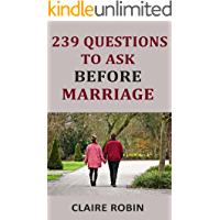 239 Questions to Ask Before Marriage: Things Couples Should Talk About While Preparing for Marriage (Conversation Starters)