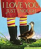 I Love You Just Enough (The Hazel Ridge Farm Stories)