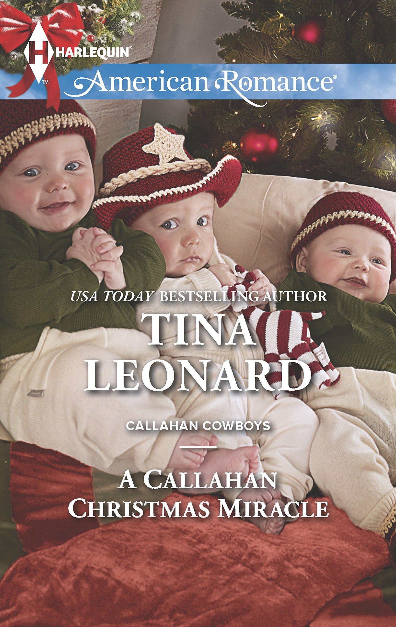 Amazon.com: A Callahan Christmas Miracle (Callahan Cowboys)  (9780373754779): Tina Leonard: Books
