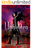 Unhidden (The Gatekeeper Chronicles Book 1)
