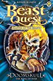 Doomskull the King of Fear: Series 10 Book 6 (Beast Quest 60) (English Edition)