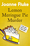 Lemon Meringue Pie Murder (Hannah Swensen Mysteries, Book 4): A captivatingly cosy whodunnit