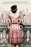 Not Our Kind: A Novel