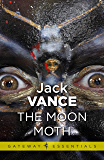 The Moon Moth and Other Stories (Gateway Essentials) (English Edition)
