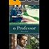 O Professor - Prova Final - Série O Professor - Livro 4