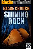 Shining Rock (A Short Story)