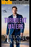Turbulent Waters (Billionaire Aviators Book 3)