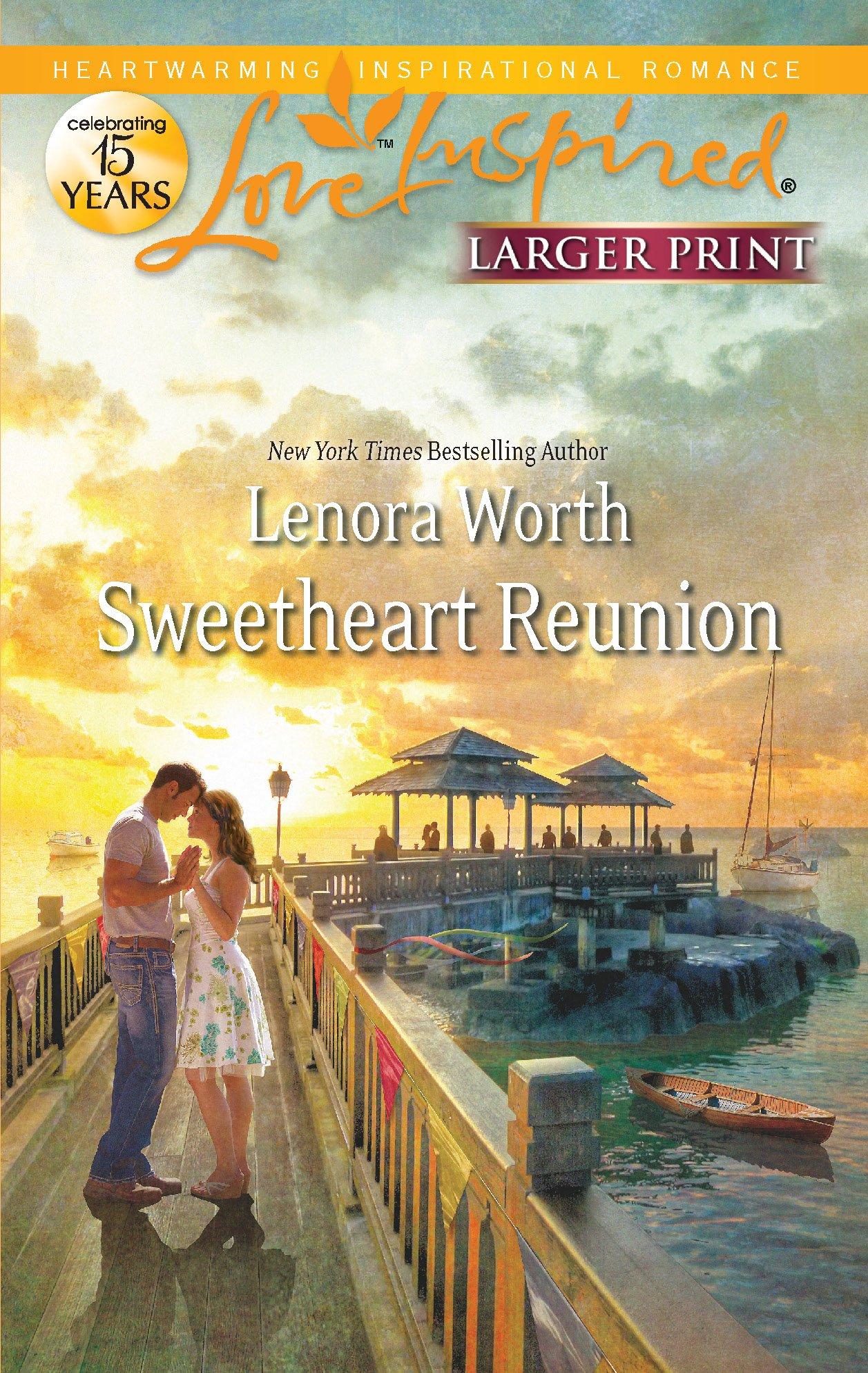 Sweetheart Reunion (Love Inspired) PDF