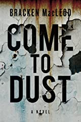 Come to Dust Kindle Edition