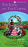 The Icing on the Corpse (A Pawsitively Organic Mystery Book 3)