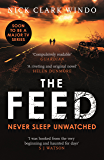 The Feed: A chilling, dystopian page-turner with a twist that will make your head explode