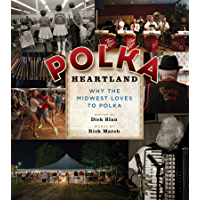 Polka Heartland: Why the Midwest Loves to Polka book cover