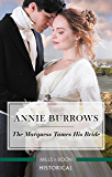 The Marquess Tames His Bride (Brides for Bachelors Book 2)