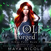 Wolf Forged: Arbor Falls, Book 3