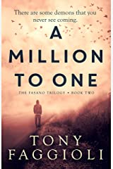 A Million to One: A Supernatural Crime Thriller (The Fasano Trilogy Book 2) Kindle Edition
