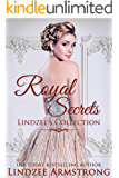 Lindzee's Royal Secrets Collection: Taming the Prince, Dating the Prince, Winning Back the Princess, Marrying the King