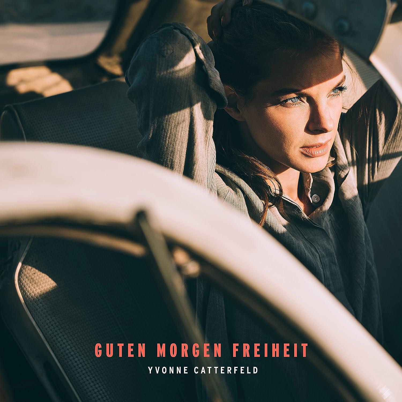 Yvonne Catterfeld Guten Morgen Freiheit Ltd Deluxe