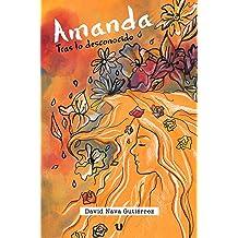 Amanda: tras lo desconocido (Spanish Edition) Dec 8, 2016